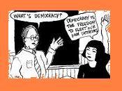 Apa arti demokrasi? Demokrasi artinya kita berhak memilih diktator kita sendiri!