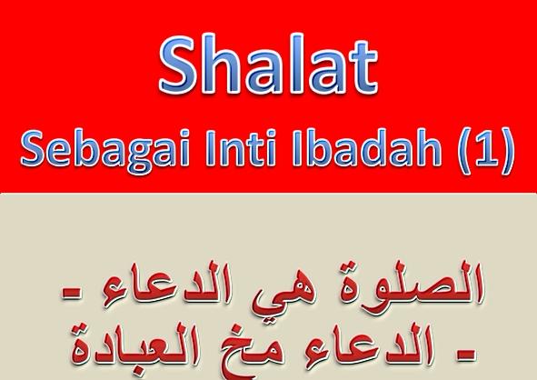 Shalat inti ibadah