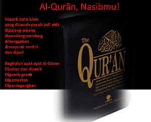 AlQuran Nasibmu Kini